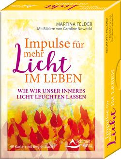 Die Lichtarbeiter – Selbsthilfe-Karten für jeden Tag von Felder,  Martina