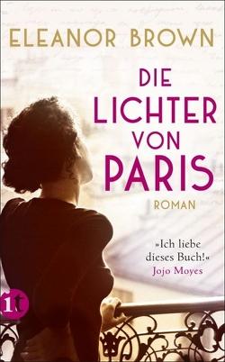 Die Lichter von Paris von Brown,  Eleanor, Dormagen,  Christel, Heinrich,  Brigitte