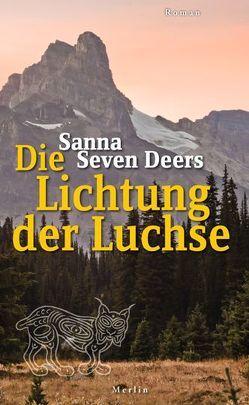 Die Lichtung der Luchse von Seven Deers,  Sanna