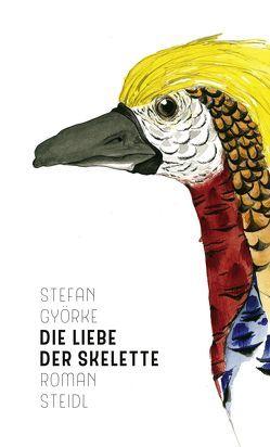 Die Liebe der Skelette von Györke,  Stefan