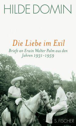 Die Liebe im Exil von Bürger,  Jan, Domin,  Hilde, Druffner,  Frank