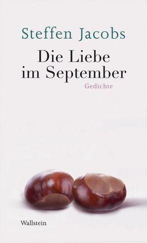 Die Liebe im September von Jacobs,  Steffen