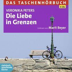 Die Liebe in Grenzen von Beyer,  Marit, Peters,  Veronika