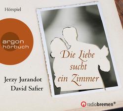 Die Liebe sucht ein Zimmer von Jurandot,  Jerzy, Safier,  David, Strobl,  Danuta