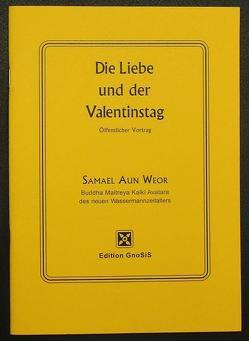 Die Liebe und der Valentinstag von Aun Weor,  Samael