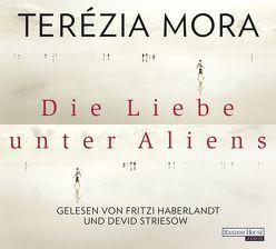 Die Liebe unter Aliens von Haberlandt,  Fritzi, Mora,  Terézia, Striesow,  Devid
