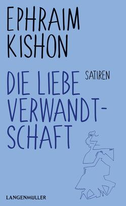 Die liebe Verwandtschaft von Kishon,  Ephraim