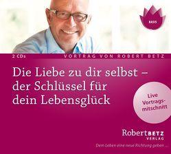 Die Liebe zu dir selbst von Betz,  Robert Theodor