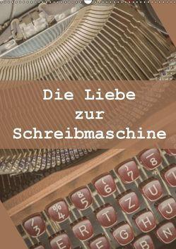 Die Liebe zur Schreibmaschine (Wandkalender 2019 DIN A2 hoch) von Rasche,  Marlen
