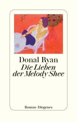 Die Lieben der Melody Shee von Kroll,  Anna-Nina, Ryan,  Donal