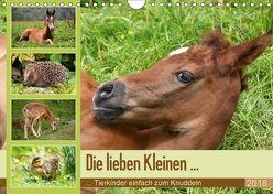 Die lieben Kleinen … Tierkinder einfach zum Knuddeln (Wandkalender 2018 DIN A4 quer) von GUGIGEI,  k.A.