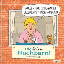 Die lieben Nachbarn – Ein Trostbuch: Cartoons zum Thema Nachbarn von Diverse, Flemming,  Kai