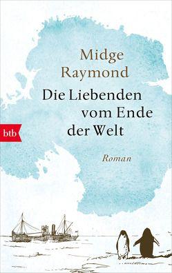 Die Liebenden vom Ende der Welt von Finke,  Astrid, Raymond,  Midge