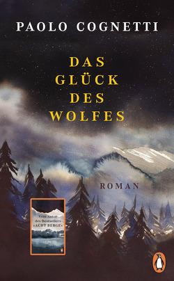 Das Glück des Wolfes von Burkhardt,  Christiane, Cognetti,  Paolo