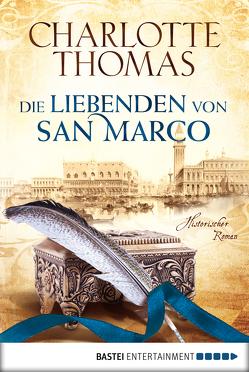 Die Liebenden von San Marco von Thomas,  Charlotte
