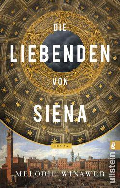 Die Liebenden von Siena von Balkenhol,  Marion, Winawer,  Melodie Rose