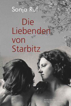 Die Liebenden von Starbitz von Ruf,  Sonja