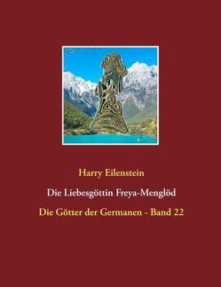 Die Liebesgöttin Freya-Menglöd von Eilenstein,  Harry