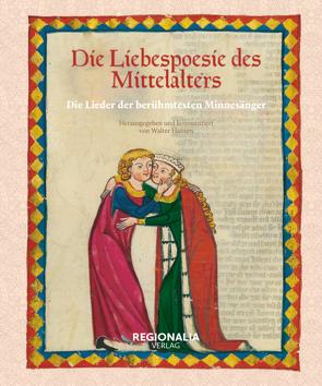 Die Liebespoesie des Mittelalters von Hansen,  Walter