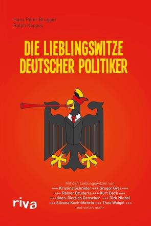 Die Lieblingswitze deutscher Politiker von Brugger,  Hans Peter