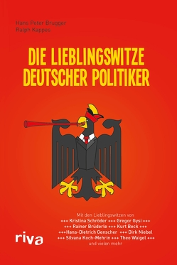 Die Lieblingswitze deutscher Politiker von Brugger,  Hans Peter, Brugger,  Hans Peter; Kappes