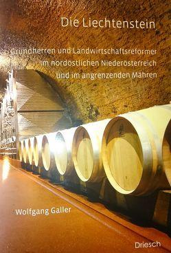 Die Liechtenstein von Galler,  Wolfgang, Reinagl,  Thomas