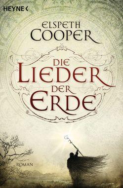 Die Lieder der Erde von Cooper,  Elspeth, Siefener,  Michael