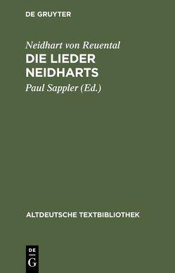 Die Lieder Neidharts von Lomnitzer,  Helmut, Neidhart von Reuental, Sappler,  Paul