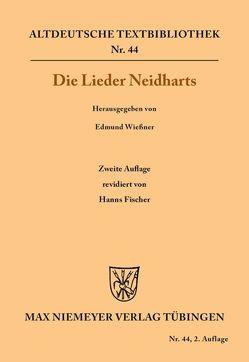 Die Lieder Neidharts von Fischer,  Hanns, Neidhart, Wiessner,  Edmund