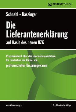 Die Lieferantenerklärung von RR Rassinger,  Andreas, RR Schnabl,  Rudolf