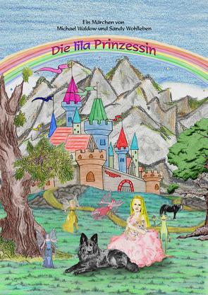Die lila Prinzessin von Thieme,  Beatrix, Waldow,  Michael, Wohlleben,  Sandy