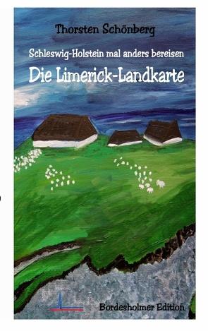 Die Limerick-Landkarte von Schönberg,  Thorsten
