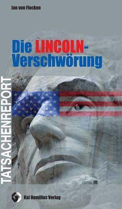 Die Lincoln-Verschwörung von Flocken,  Jan von