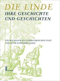 Die Linde von Schneebeli-Graf,  Ruth