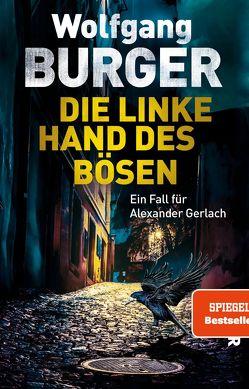 Die linke Hand des Bösen von Burger,  Wolfgang