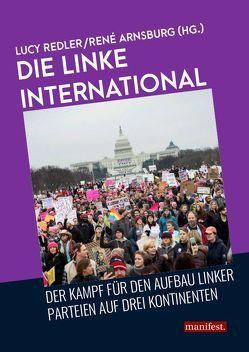 Die Linke international von Arnsburg,  René, Redler,  Lucy