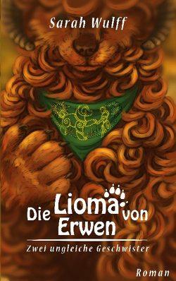 Die Lioma von Erwen von Wulff,  Sarah