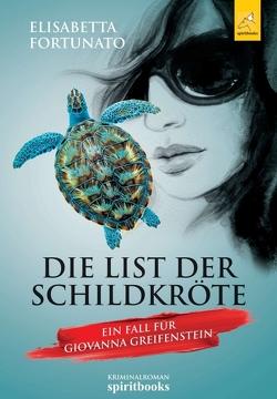 Die List der Schildkröte von Fortunato,  Elisabetta