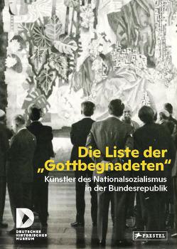 """Die Liste der """"Gottbegnadeten"""" von Brauneis,  Wolfgang, Gross,  Raphael"""