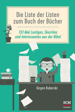 Die Liste der Listen zum Buch der Bücher von Kuberski,  Jürgen