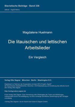 Die litauischen und lettischen Arbeitslieder von Huelmann,  Magdalene