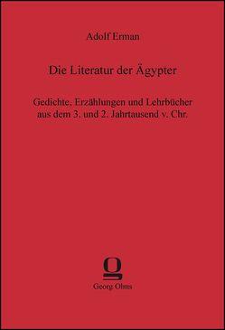 Die Literatur der Ägypter von Erman,  Adolf