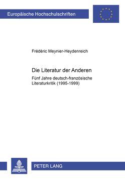 Die Literatur der Anderen von Meynier-Heydenreich,  Frédéric