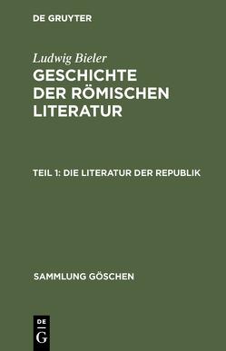 Die Literatur der RepuSik von Bieler,  Ludwig