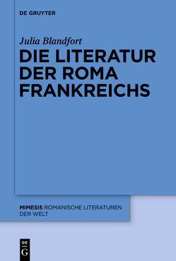 Die Literatur der Roma Frankreichs von Blandfort,  Julia