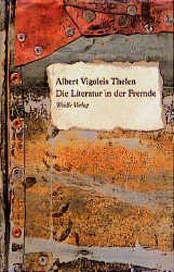 Die Literatur in der Fremde von Louven,  Erhard, Thelen,  Albert V