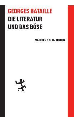 Die Literatur und das Böse von Bataille,  Georges, Langendorf,  Cornelia