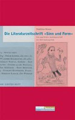 Die Literaturzeitschrift 'Sinn und Form' von Braun,  Matthias