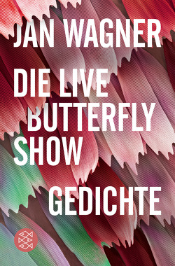 Die Live Butterfly Show von Wagner,  Jan