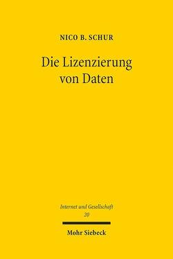 Die Lizenzierung von Daten von Schur,  Nico B.